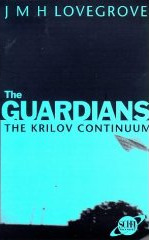Guardians: the Krilov Continuum by James Lovegrove