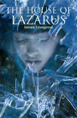 The House of Lazarus by James Lovegrove