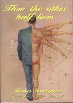 How The Other Half Lives by James Lovegrove