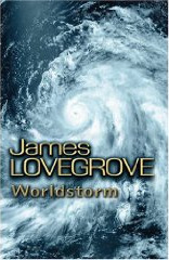 Worldstorm by James Lovegrove - hardback ed.