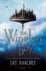 The Wingless Boy by Jay Amory