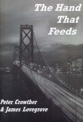 The Hand That Feeds by James Lovegrove and Peter Crowther