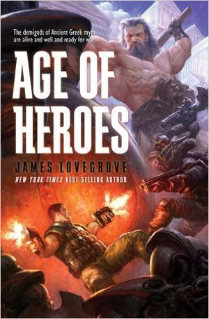 Age of Heroes by James Lovegrove, Solaris Books, 2016