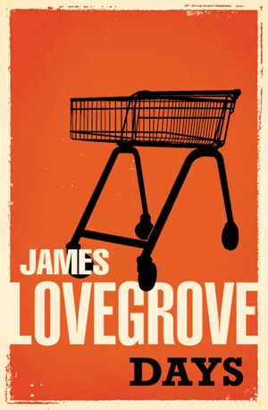 Days by James Lovegrove, Solaris Books edition