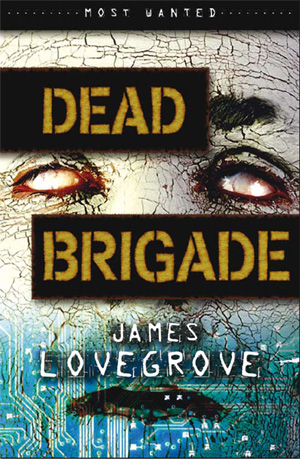 Dead Brigade by James Lovegrove, Barrington Stoke, 2007