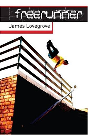 Freerunner by James Lovegrove, Barrington Stoke, 2009