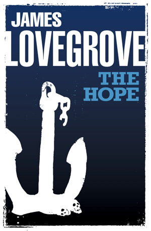 The Hope by James Lovegrove, Solaris Books edition