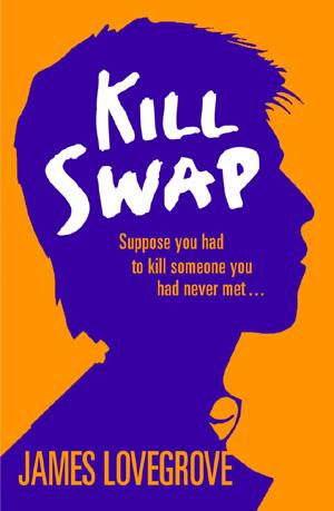 Kill Swap by James Lovegrove, Barrington Stoke 2007
