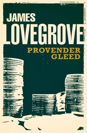 Provender Gleed by James Lovegrove, Solaris Books edition