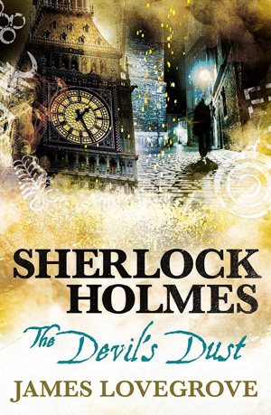Sherlock Holmes: The Devil's Dust - Titan Books, 2018