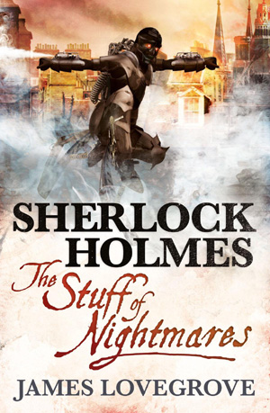 Sherlock Holmes: The Stuff of Nightmares - Titan Books, 2013