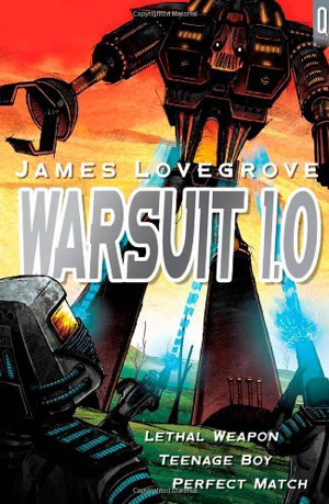 Warsuit 1.0 by James Lovegrove, A&C Black 2012
